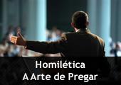Pregador - com a inscrição Homilética - A Arte de Pregar