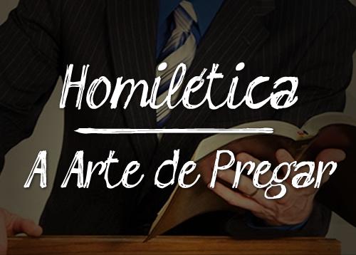 Curso de Homilética, A Arte de Pregar